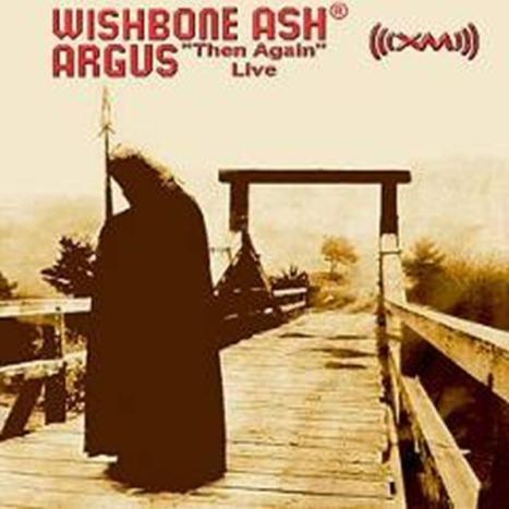 Argus 'Then Again' Live
