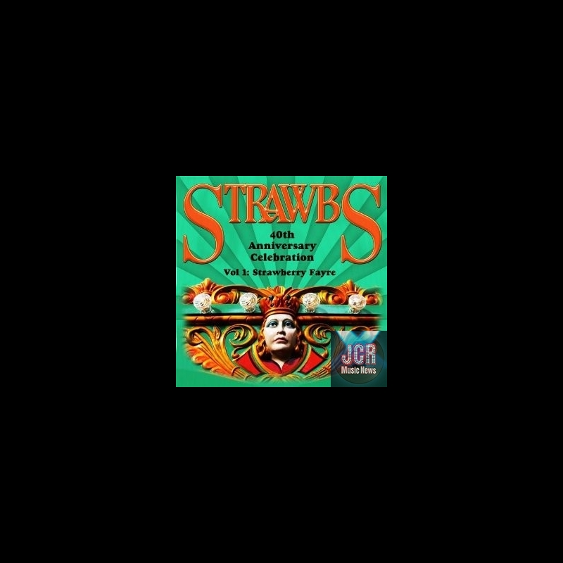 STRAWBS - 40th Anniversary Celebration (2 CD) - JCRMusicNews