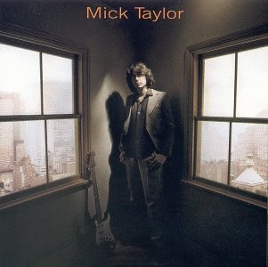 Mick Taylor (Remastered)