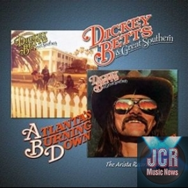 Dickey Betts & Great Southern / Atlanta's Burning Down: The Arista Recordings
