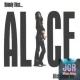 Nobody Likes Alice - Live