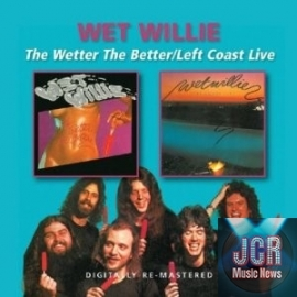 The Wetter the Better/Left Coast Live
