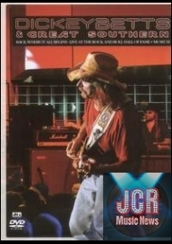 Dickey Betts & Great Southern: Back Where It All Begins - Live at the Rock & Roll Hall of Fame ( + CD * DVD IMPORT ZONE 1)