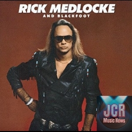 Rick Medlocke and Blackfoot [Original recording remastered]