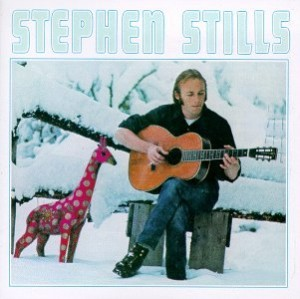 Stephen Stills - 'Love The One Your With' (180 Gram Vinyl)