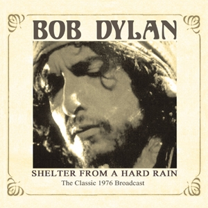 Shelter From A Hard Rain Live Broadcast 1976