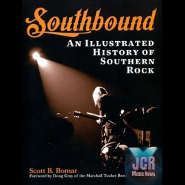 Southbound: An Illustrated History of Southern Rock (Livre)