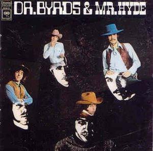 dr byrds & mr hyde (remastérisé + 5 bonus tracks)