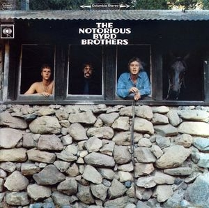 notorious byrds brothers (remastérisé+6 bonus tracks)