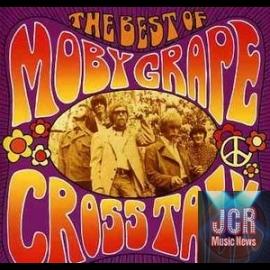 Crosstalk: The Best of Moby Grape