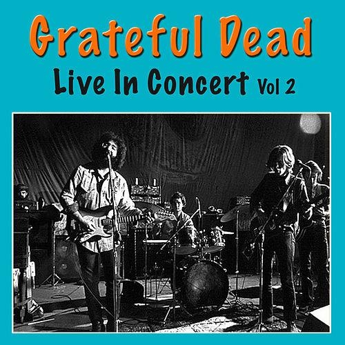 Grateful Dead Live In Concert Vol 2
