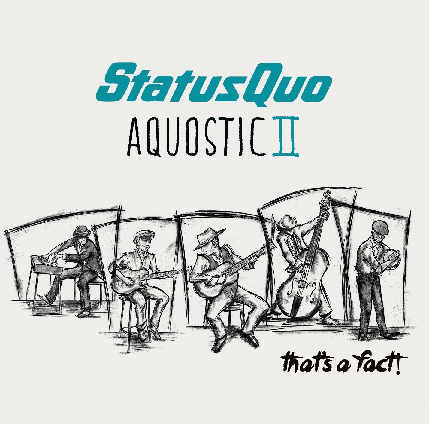 Image result for STATUS QUO AQUOSTIC II: THAT'S A FACT!