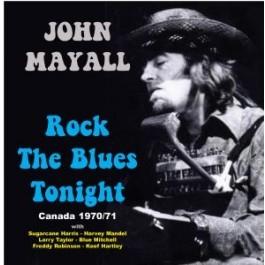 Rock The Blues Tonight - Canada 1970/71 (2CD)