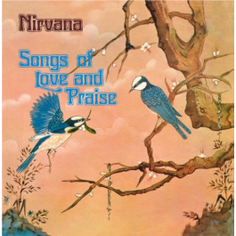Songs Of Love & Praise (Remastered & expanded)