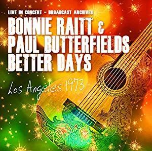 Bonnie Raitt & Paul Butterfield - Los Angeles 1973