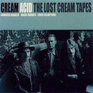Acid. The Lost Cream Tapes