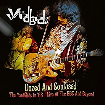 Dazed & Confused: the Yardbirds (Vinyl + DVD)