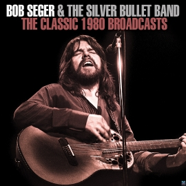 1980 Live Tour Recording From Bob Seger & SBB