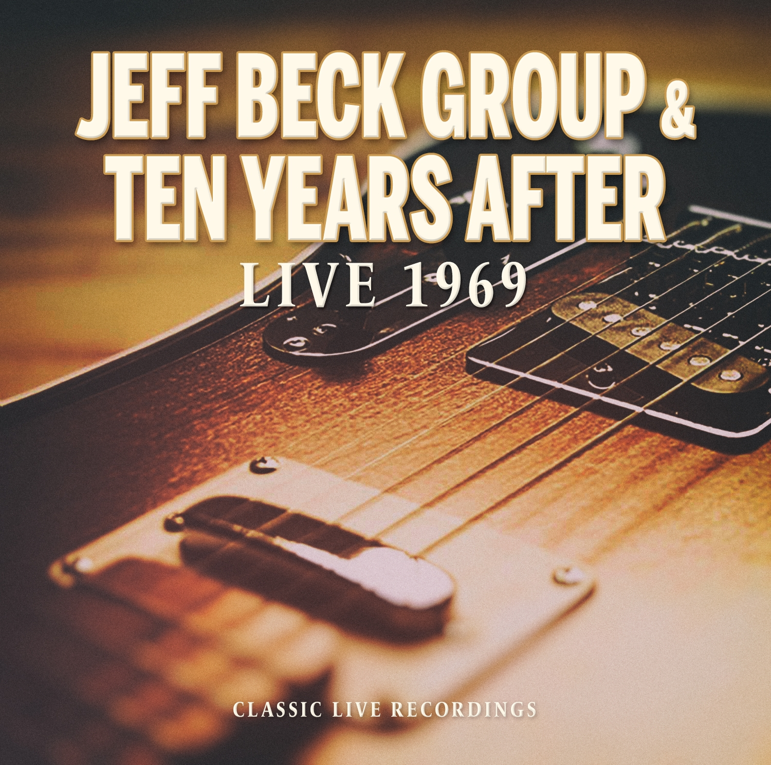 Jeff Beck Group & Ten Years After - Live 1969