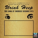 The Look At Yourself Sessions 1971