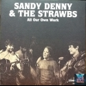 & The Strawbs All Our Own Work ! (2 Vinyls)