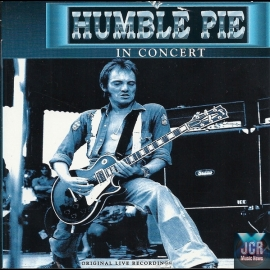 King Biscuit Flower Hour Presents - Humble Pie In Concert