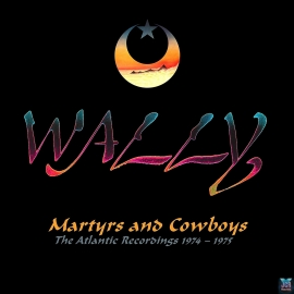 Martyrs And Cowboys: The Atlantic Recordings 1974-1975 Anthology ! 2CD