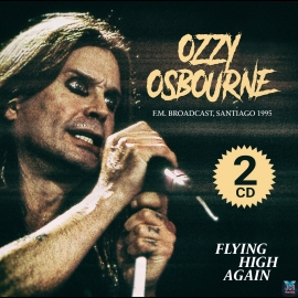 Flying High Again: Santiago 1995 ! (2CD)