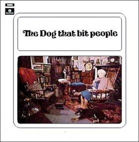 The Dog That Bit People (Vinyl)