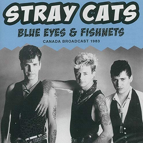 Blue Eyes & Fishnets Live 1983