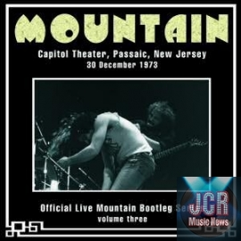 Official Live Mountain Bootleg Series Volume 3: Capitol Theatre, New Jersey 30 December 1973