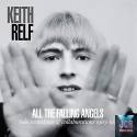 All the Falling Angels - Solo Recordings & Collaborations 1965-1976