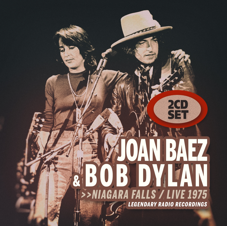 Joan Baez & Bob Dylan - Niagara Falls: Live 1975 ! (2CD)