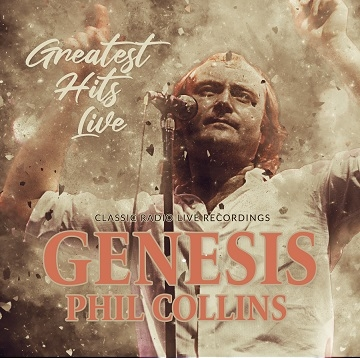 Genesis & Phil Collins - Greatest Hits Live: Radio Broadcast