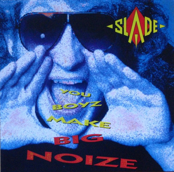 You Boyz Make Big Noize