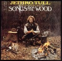 Songs From the Wood (+ 2 bonus tracks)