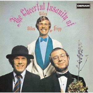 Cheerful Insanity of Giles, Giles & Fripp ( + Bonus Tracks) (JAP)