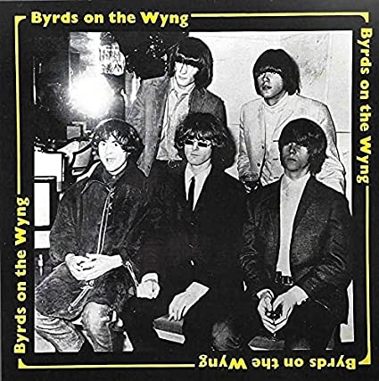 Byrds On The Wyng - Early Studio Demos