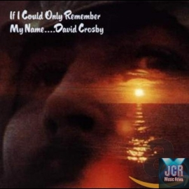 If Only I Could Remember My Name - 50th Anniversary (2CD)
