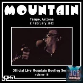 Official Live Mountain Bootleg Series Volume 16 : Tempe,Arizona 2 February 1982