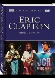 Music in Review: Eric Clapton ( DVD IMPORT ZONE 2 + LIVRE)