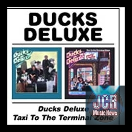 Ducks Deluxe/Taxi to the Terminal Zone (2CD)