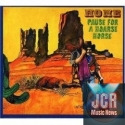 Pause for a Horse/Home [Original Recording Remastered] (2 CD)