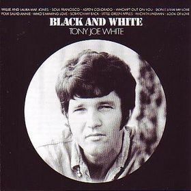 TONY JOE WHITE - Black and White (Vinyl) - 33T