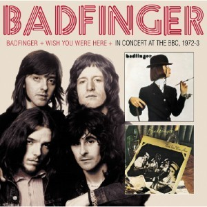 BADFINGER - Badfinger & Wish You Were Here & Bbc Sessions (2CD) - CD