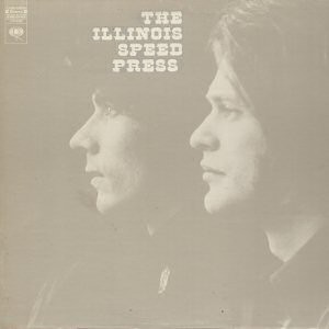 ILLINOIS SPEED PRESS - The Illinois Speed Press (Vinyl) - LP