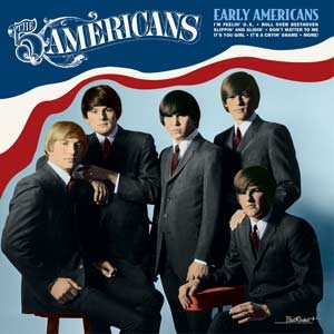 FIVE AMERICANS - Early Americans (Vinyl) - LP