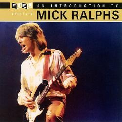 MICK RALPHS (BAD COMPANY) - An Introduction To (Mott The Hoople / Bad Co) - CD