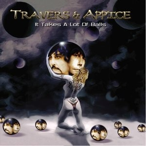 PAT TRAVERS & CARMINE APPICE - It Takes a Lot of Balls - CD