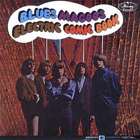 BLUES MAGOOS - Electric Comic Book (Vinyl) - LP